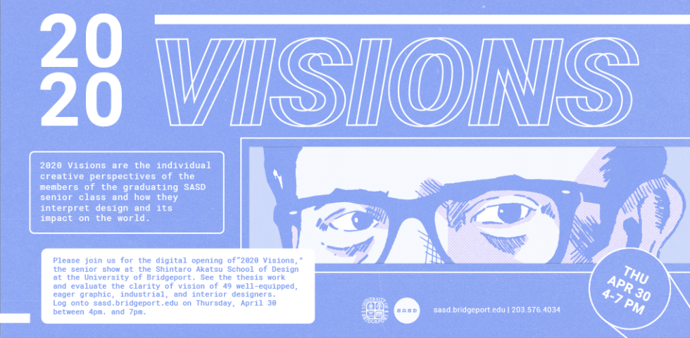 2020 Visions SASD Senior Thesis Exhibition